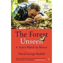 El Bosque Invisible: El Reloj De Un Año En La Naturaleza