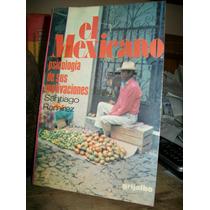 El Mexicano -psicologia De Sus Motivaciones- Santiago Ramire