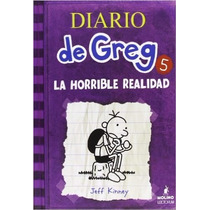 Diario De Greg 5. La Horrible Realidad (diary Of A Wimpy Kid