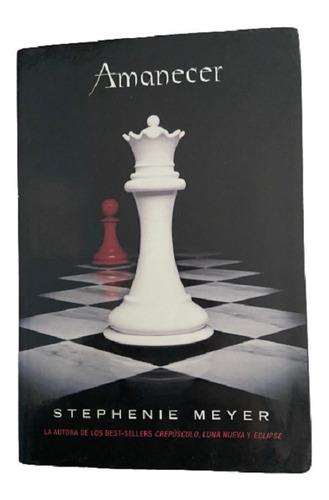 Libro Amanecer: Stephenie Meyer