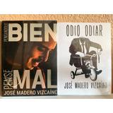 Libros Odio Odiar Y Pensándolo Bien, Pensé Mal-jose Madero V