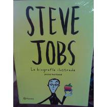 Steve Jobs La Biografía Ilustrada Nuevo Envío Gratis