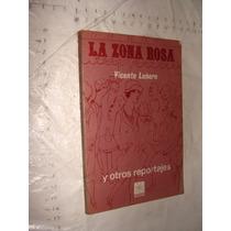 Libro La Zona Rosa Y Otros Reportajes , Vicente Leñero , Añ
