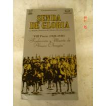 Senda De Gloria, Viii Parte (1928-1930) Videocaset Beta
