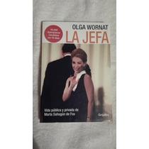 Libro La Jefa, Olga Wornat.