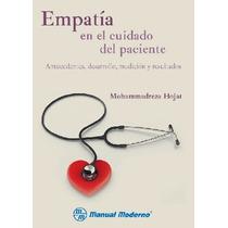 Empatía En El Cuidado Del Paciente. M.moderno,psicologia.