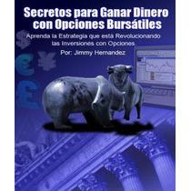 Bolsa De Valores-secretos Para Ganar Dinero Con Opciones Bur