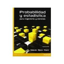 Libro Probabilidad Y Estadistica Para Ingenieria Y Cienc *cj