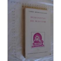 Libro Humanistas Del Siglo Xviii , Gabriel Mendez Plancarte