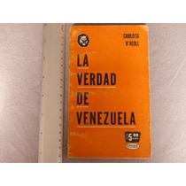 Carlota O´neill,¿ La Verdad De Venezuela, La Prensa, México