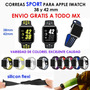 Correa Extensible Iwatch Apple Sport 38 Y 42 Mm Envío Gratis