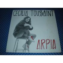 Cecilia Toussaint Arpia C/insert Lp Vinil Acetato Rock Mex#