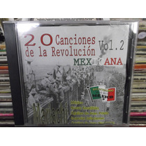 20 Canciones De La Revolucion Mexicana Vol.2 Cd