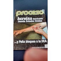Proceso - Heroína Mexicana Inunda Estados Unidos #1945