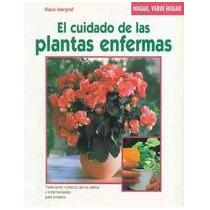 El Cuidado De Las Plantas Enfermas