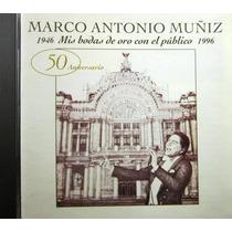 Marco Antonio Muñiz - Mis Bodas De Oro Con El Publico