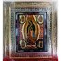 Virgen De Guadalupe, Medida 45 X 37 Cms. Reproduccion
