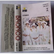 Bronco Sergio El Bailador Cassette 1a Ed 1986 Bvf