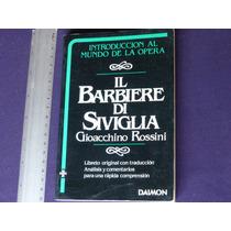 Gioacchino Rossini, Il Barbiere Di Siviglia, Imprenta Juveni