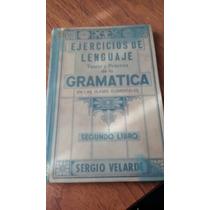 Ejercicios De Lenguaje 2do Libró Gramatica- Sergio Velarde