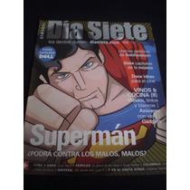 Día Siete Supermán ¿podrá Contra Los Malos, Malos?