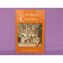 María Cristina Ponce Pino, La Epopeya Cristera, México, 2000