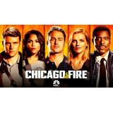 Serie Chicago Fire Temporada A Elegir