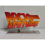 Letrero Grande - Volver Al Futuro - Back To The Future.