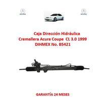 Caja Dir. Hidráulica Cremallera Acura Coupe Cl 3.0 1999