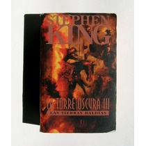 Stephen King La Torre Oscura 3, Libro Importado 2000