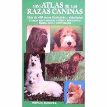 Mini Atlas De Las Razas Caninas Libro
