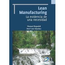 Libro: Lean Manufacturing: La Evidencia De Una Necesidad