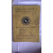 Raro Antiguo Directorio Telefónico De San Luis Potosí 1955