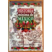 Historia Mínima De México. Nuevo.