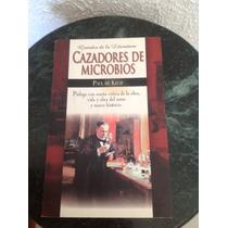 Libro Cazadores De Microbios