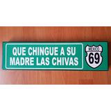 Chingue Su Madre Las Chivas Cantina Cuadro Cartel Carretera
