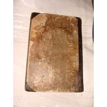 Libro Antiguo Año 1851 , Obras Completas De D. Jose Zorrilla
