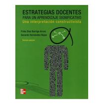 Libro Estrategias Docentes: Para Un Aprendizaje Significativ
