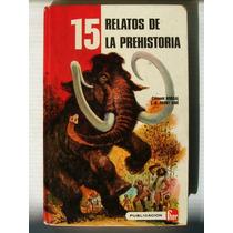 Clement Borgal 15 Relatos De La Prehistoria Libro 1981