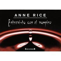 Anne Rice - Entrevista Con El Vampiro
