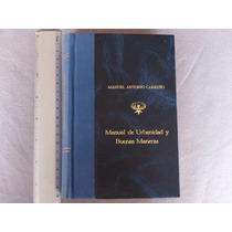 Manuel Antonio Carreño, Manual De Urbanidad Y Buenas Maneras