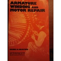 Armature Winding And Motor Repair-reparacion Y Devanado De M