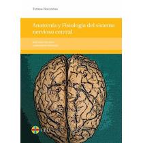 Anatomía Y Fisiología Del Snc Pdf