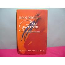 Juan Diego Dos Guerreros Omeh Yaotlacamec / Aleman Velasco