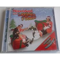 Lagrimita Y Costel Navidad Cd Raro 2006 Bvf