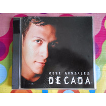 Rene Gonzalez Cd Decada.1998
