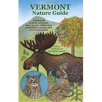 Vermont Guía De La Naturaleza: Una Guía De Campo De Aves Mam