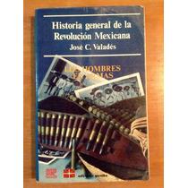 José Valadés. Historia General De La Revolución Mexicana T 2