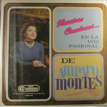 Amparo Montes - Nuestras Canciones En La Voz Pasional De Lp
