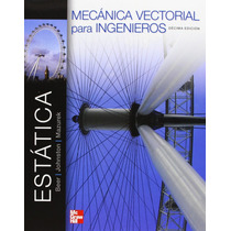 Mecanica Vectorial Para Ingenieros - Estatica - Beer +regalo